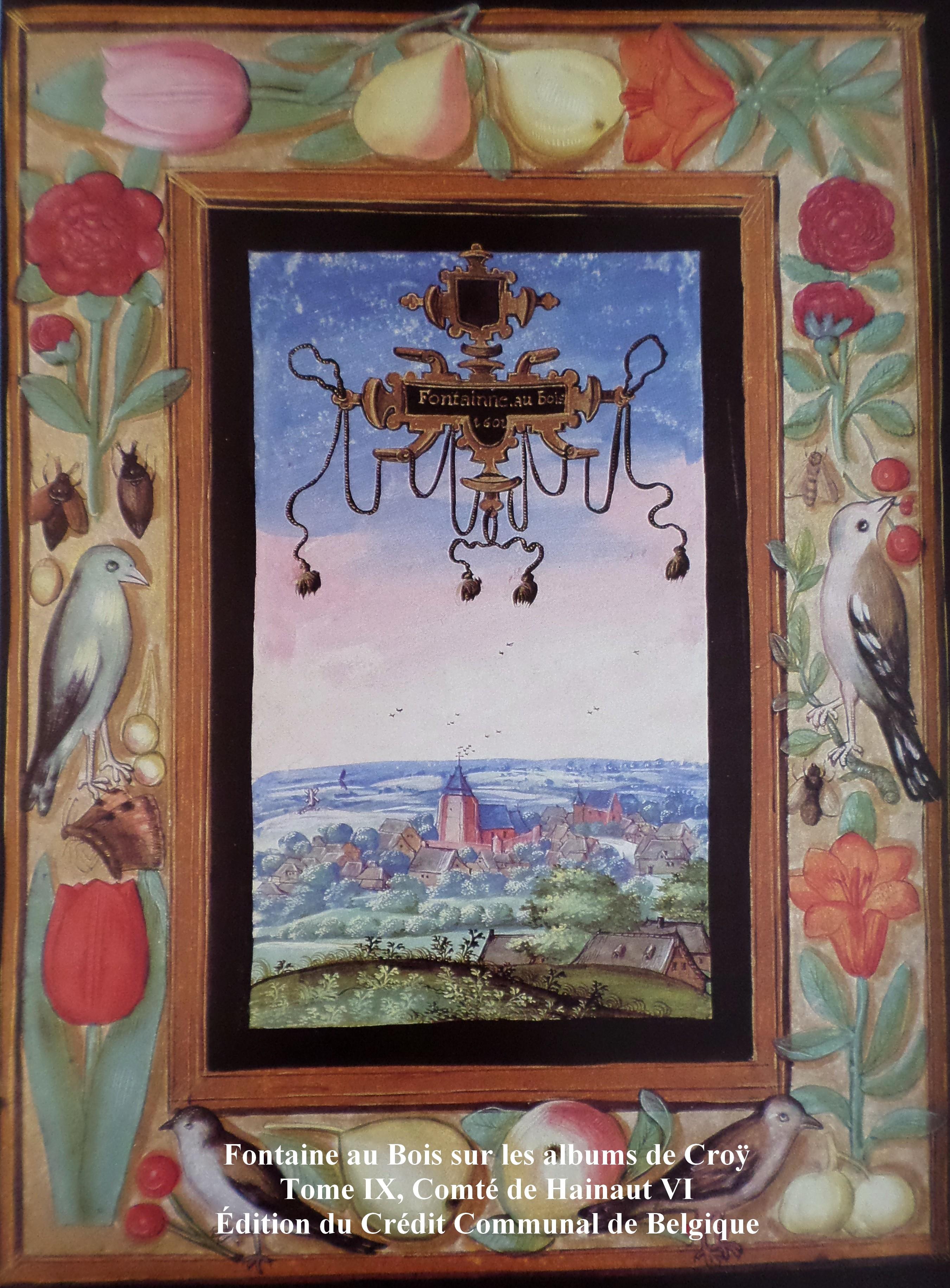Fontaine au Bois sur les albums de Croÿ Voir en grand format ~ Fontaine Au Bois